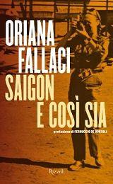 Saigon e così sia (Oriana Fallaci)